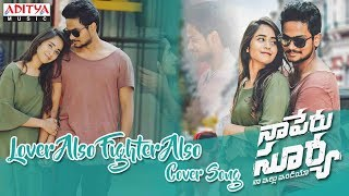 Video Lover Also Fighter Also Cover By Shanmukh Jaswanth, Deepthi Sunaina || Naa Peru Surya Naa Illu India MP3, 3GP, MP4, WEBM, AVI, FLV Maret 2018