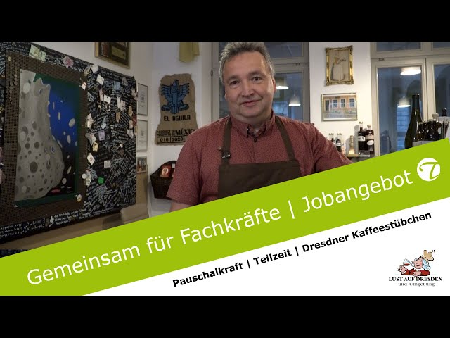 Pauschalkraft | Teilzeit gesucht | Dresdner Kaffeestübchen | Jobvideo | Topfgucker-TV