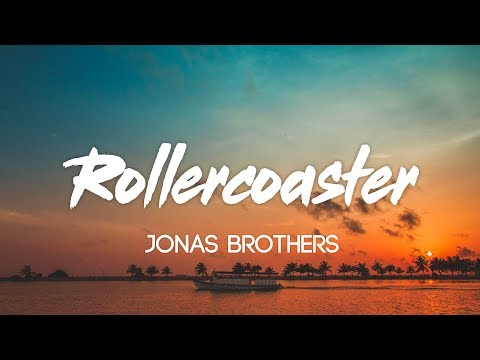 Jonas Brothers - Rollercoaster (Lyrics, Audio)