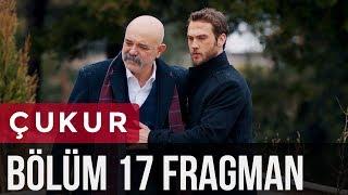 Video Çukur 17. Bölüm Fragman MP3, 3GP, MP4, WEBM, AVI, FLV Februari 2018