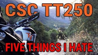 2. Five Things I HATE About the CSC TT250 - Lytle Creek, CA