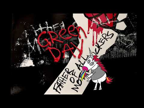 Green Day - Father Of All...(Official Audio)
