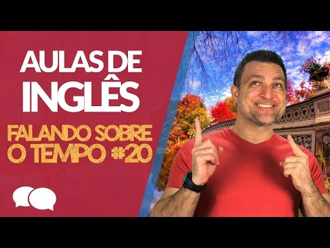 Aula de ingles - 20 - Talking about the weather