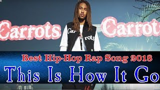 Dee-Goodz---This-Is-How-It-Go-feat--Wilx---Anwar-Carrots