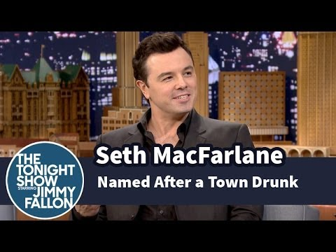 Seth MacFarlane Is Named After a Town Drunk