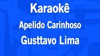 image of Karaokê Apelido Carinhoso - Gusttavo Lima