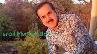 Israil Memmedov - O gozler