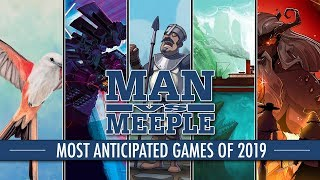 Top 20 Most Anticipated Board Games of 2019 by Man Vs Meeple