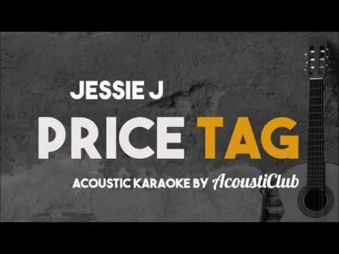 Jessie J – Price Tag (Acoustic Guitar Karaoke Version)
