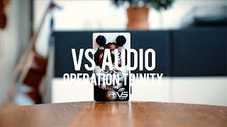 """My demo of the VS Audio Operation Trinity!*this is a sponsored video*http://www.vsaudio.com/""""Operation Trinity is designed to emulate smooth overdrive to massive distortion crunch, with dynamic touch sensitive frequency response, based on the famous British voiced amps.""""Guitar: Fano PX6Amp: Tone King 20th Anniversary ImperialCables: Toaster Cables - http://www.toastercables.com/Patch cables: Mulder Audio - http://www.mulderaudio.com/Contact: livingroomgear@gmail.comhttps://www.patreon.com/livingroomgeardemoshttps://www.facebook.com/livingroomgearhttps://twitter.com/livingroomgearhttp://instagram.com/livingroomgeardemoshttp://ask.fm/livingroomgearhttp://livingroomgeardemos.tumblr.com"""