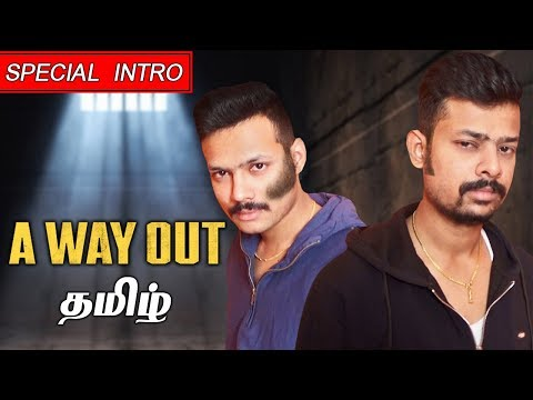 A Way Out #1 (Special Intro) Live Tamil Gaming