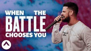 Video When The Battle Chooses You | Pastor Steven Furtick MP3, 3GP, MP4, WEBM, AVI, FLV September 2019