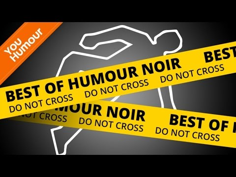 BEST OF - Humour Noir