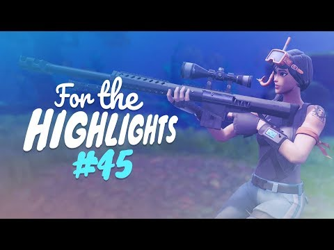 SNIPE FEST - WE DON'T MISS THESE! | FTH Ep. 45 (Fortnite Battle Royale Best Moments)