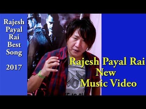 (Rajeshpayal Rai Song New Nepali Aadhunik Song Best 2017 -  5 min.)