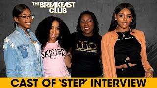 The Cast Of 'Step' Discusses Sisterhood In Their Dance Team And Making The Film