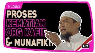 Video Dahyatnya Proses Kematian Orang Kafir Munafik & Fasiq ||  Ustadz Zulkifli Muhammad Ali Lc MA MP3, 3GP, MP4, WEBM, AVI, FLV September 2018