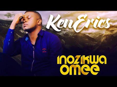 Ken Erics New Song (Inozikwa Omee) - Video With Lyrics (Ken Erics TV)
