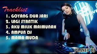 DJ LAGI SYANTIK   GOYANG DUA JARI   MAMA MUDA   PALING MANTAP 2018