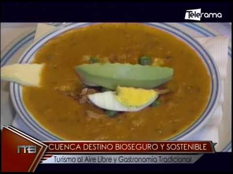 Cuenca destino bioseguro y sostenible turismo al aire libre y gastronomía tradicional