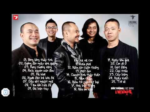 Tuyển tập những ca khúc hay nhất của ban nhạc Bức Tường
