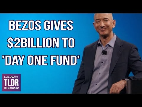 "💰Bezos Creates ""Day One Fund"" With $2 Billion"