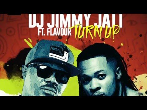 DJ Jimmy Jatt ft Flavour - Turn Up