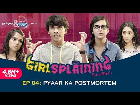 GIRLSPLAINING SEASON FINALE | Pyaar Ka Postmortem || Girliyapa Originals