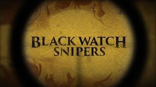 Video Black Watch Snipers MP3, 3GP, MP4, WEBM, AVI, FLV Desember 2017