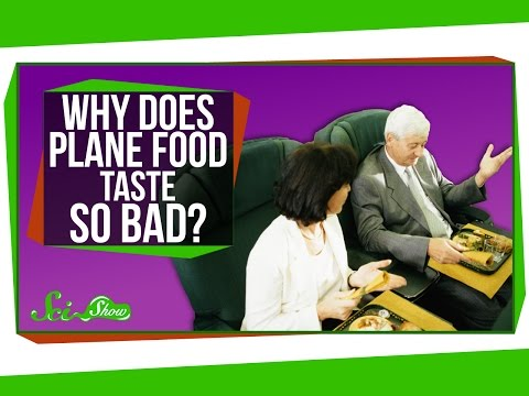 Why Does Plane Food Taste So Bad