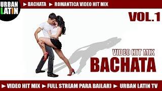 BACHATA Romántica Video Hit Mix 2013 (Bachata Mix Para Bailar Romántica)