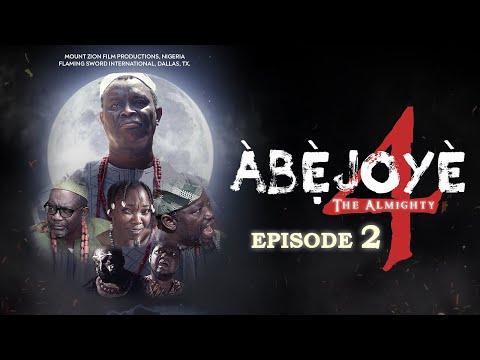 ABEJOYE S4 EP2|| MOUNT ZION'S LATEST