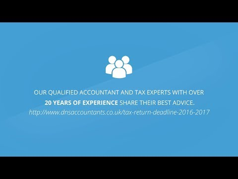Tax Return Deadline 2016 2017 – UK Tax Return