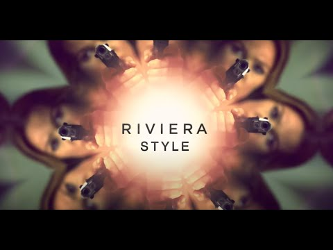 What Makes Riviera So Fashionable?