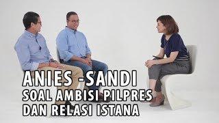 Video Anies-Sandi soal Ambisi Pilpres dan Relasi Istana (Part 3) MP3, 3GP, MP4, WEBM, AVI, FLV Oktober 2017