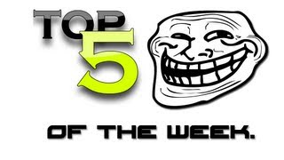 Video Top 5 Trolls of the Week - Week 18 MP3, 3GP, MP4, WEBM, AVI, FLV Juni 2018