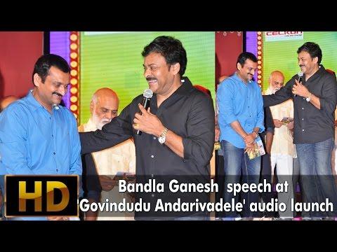 Bandla Ganesh  speech at Govindudu Andarivadele audio launch