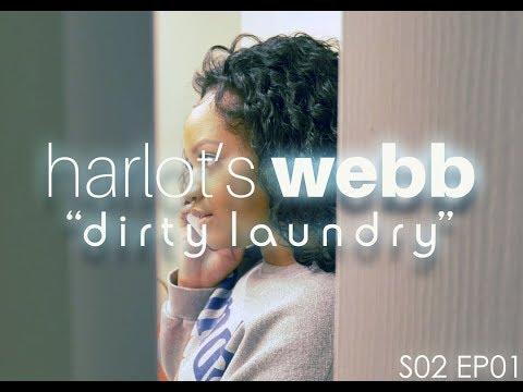 Harlot's Webb // Episode 6: Dirty Laundry [S02 E01]