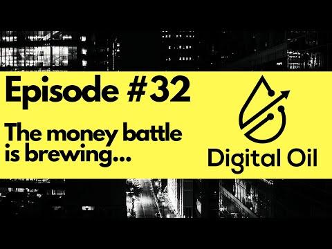 Episode #32 - Money battle is brewing...