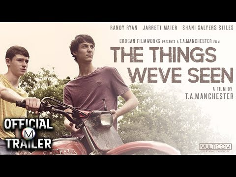 THE THINGS WE'VE SEEN (2017) | Official Trailer | HD