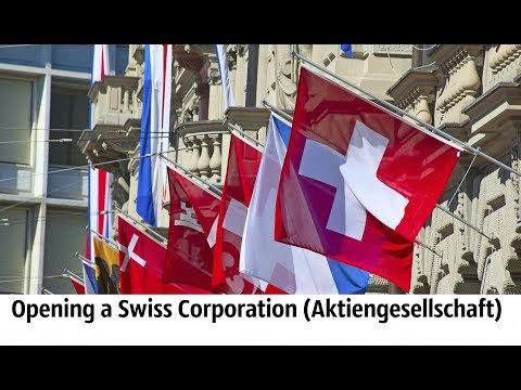 Opening a Swiss Corporation (Aktiengesellschaft)