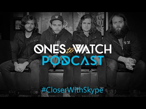 The Ones to Watch with Skype Podcast featuring Kongos