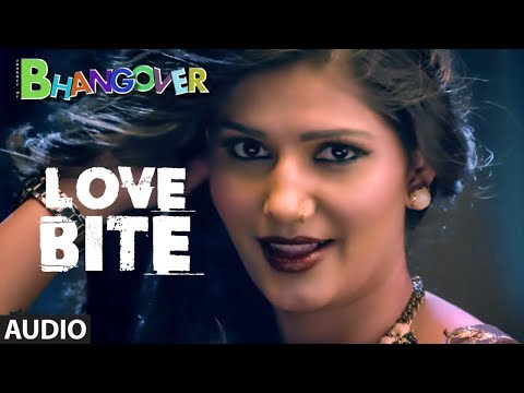 Love Bite Full Audio Song | Journey of Bhangover