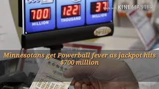 Minnesotans get Powerball fever as jackpot hits $700 million