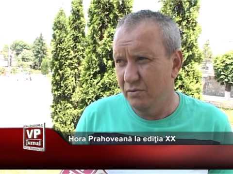 Hora Prahoveană la ediţia XX