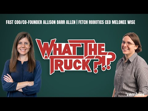 How Melonee Wise and Allison Barr Allen are making ecommerce Fast - WHAT THE TRUCK?!?