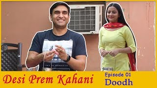 Video Desi Prem Kahani - Episode 01 - Doodh  | Lalit Shokeen Films | MP3, 3GP, MP4, WEBM, AVI, FLV Juni 2018