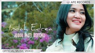 Download lagu Indah Edrea Jodoh Pasti Bertemu Mp3