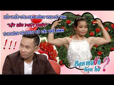 BẤT CHẤP HỨA HẸN chàng trai Hà Tĩnh LẬT KÈO phút chót vì choáng với body cô gái thể hình