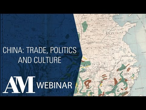 Product Overview Webinar: China: Trade, Politics and Culture